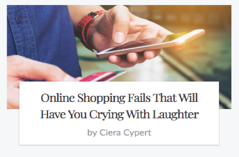 Clickbait article with title: Online shopping fails that will have you crying with laughter